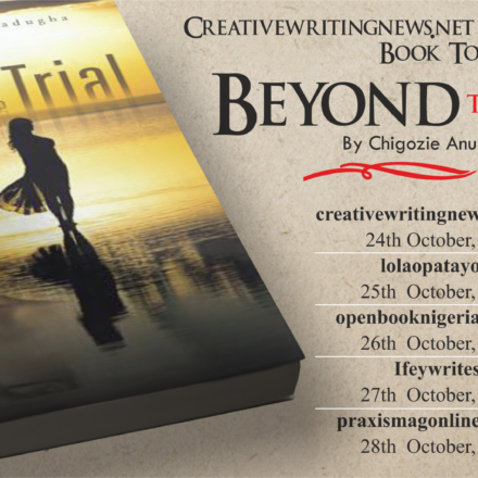 Announcement: Online Book Tour of Beyond The Trial by Chigozie Anuli Mbadugha
