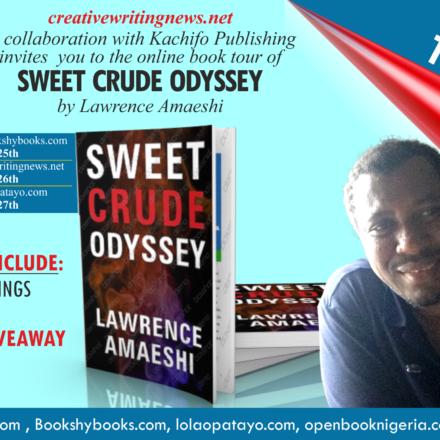 Book Tour: Lawrence Amaeshi's Sweet Crude Odyssey